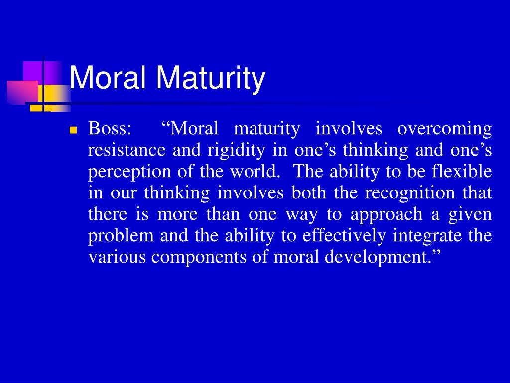 Moral Maturity