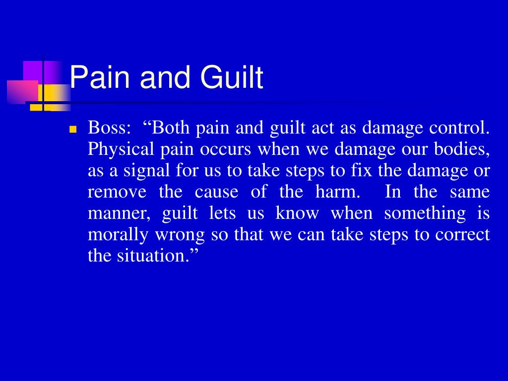Pain and Guilt