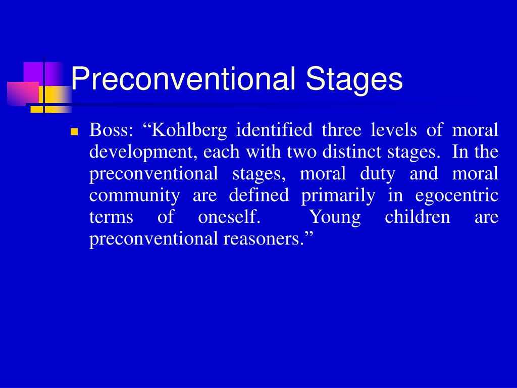 Preconventional Stages
