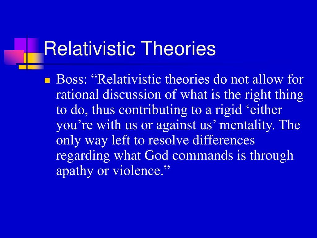 Relativistic Theories