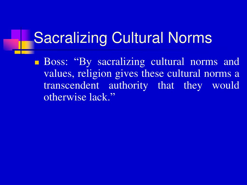 Sacralizing Cultural Norms