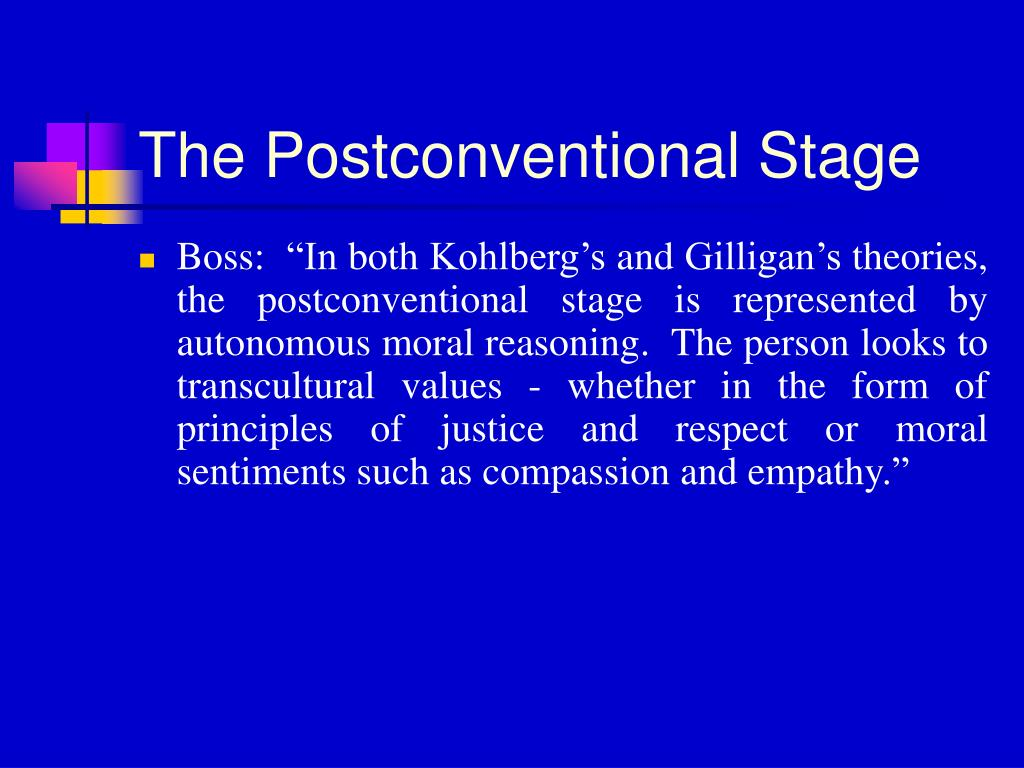 The Postconventional Stage