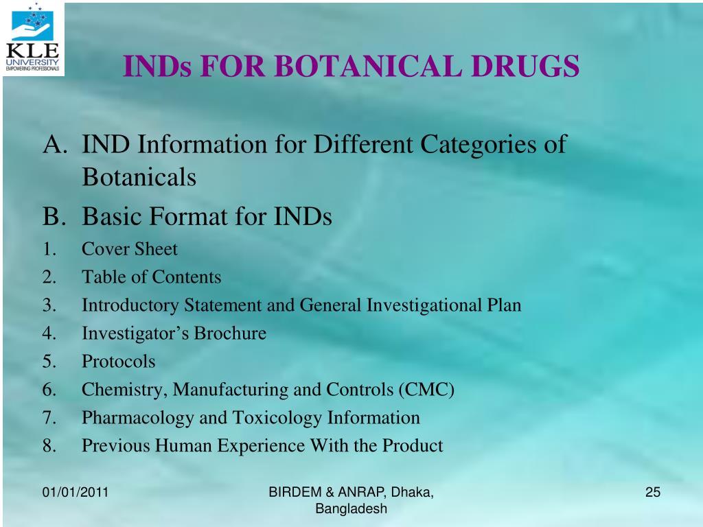 INDs FOR BOTANICAL DRUGS