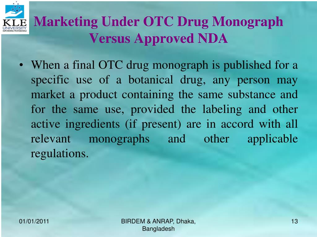 Marketing Under OTC Drug Monograph Versus Approved NDA