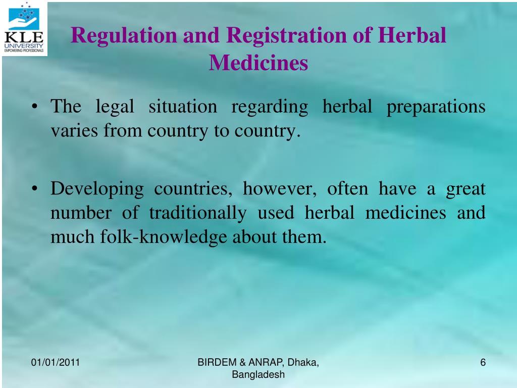 Regulation and Registration of Herbal Medicines