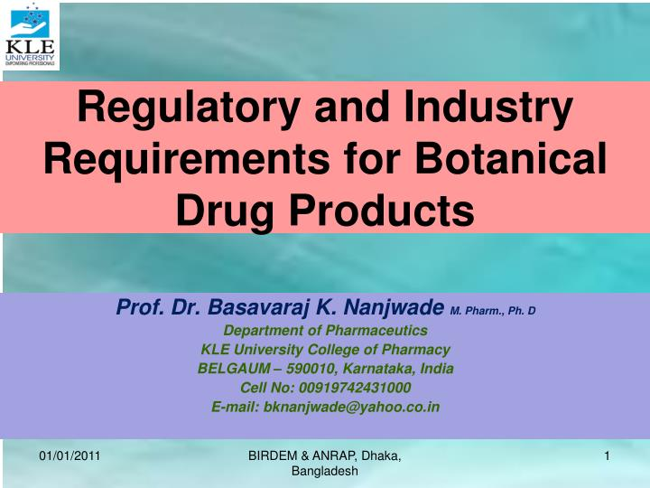 Regulatory and industry requirements for botanical drug products l.jpg