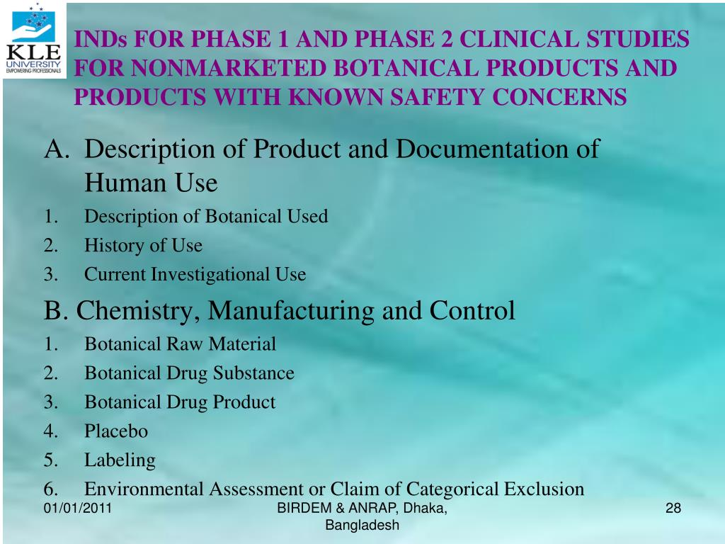 INDs FOR PHASE 1 AND PHASE 2 CLINICAL STUDIES FOR NONMARKETED BOTANICAL PRODUCTS AND PRODUCTS WITH KNOWN SAFETY CONCERNS