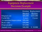 equipment replacement decisions example