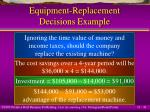 equipment replacement decisions example41