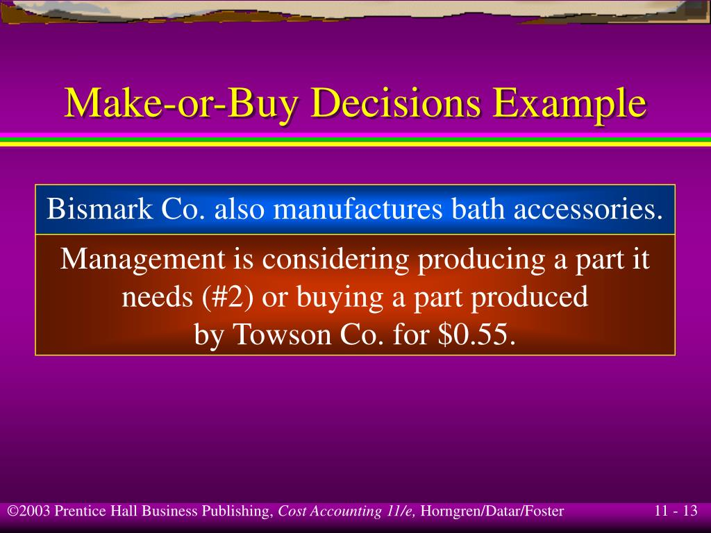 Make-or-Buy Decisions Example