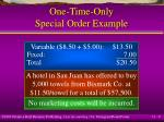 one time only special order example9