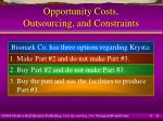 opportunity costs outsourcing and constraints24