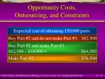 opportunity costs outsourcing and constraints25