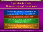 opportunity costs outsourcing and constraints27