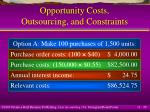 opportunity costs outsourcing and constraints29