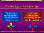 outsourcing versus insourcing