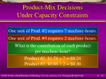 product mix decisions under capacity constraints32