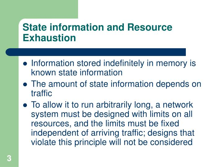 State information and resource exhaustion l.jpg