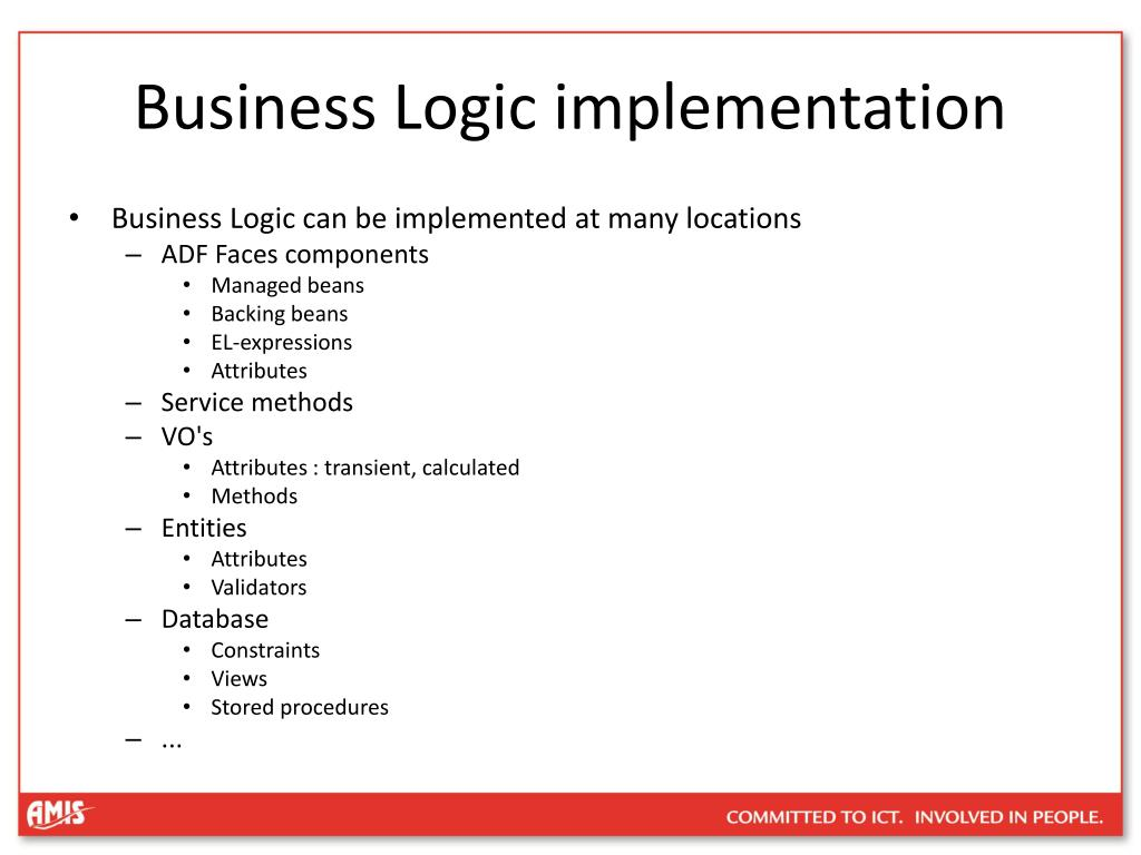 Business Logic implementation