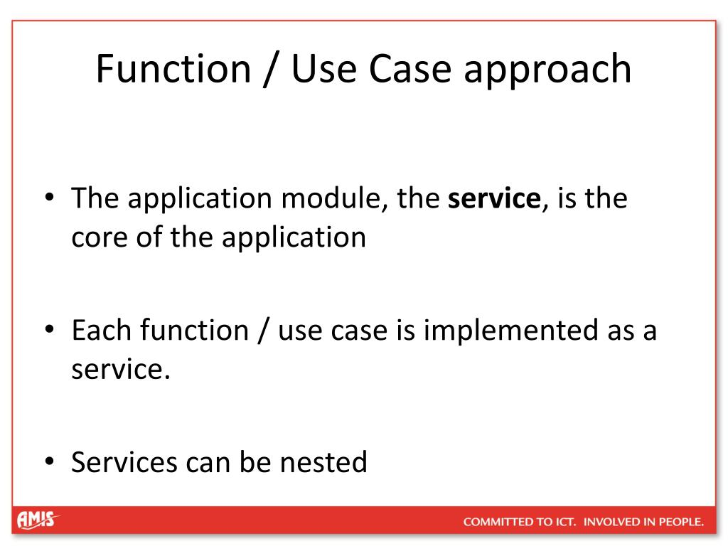 Function / Use Case approach
