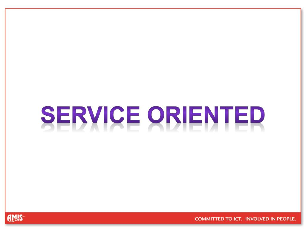 Service oriented