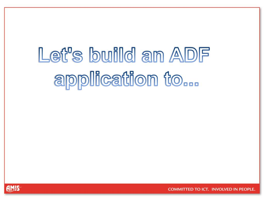 Let's build an ADF