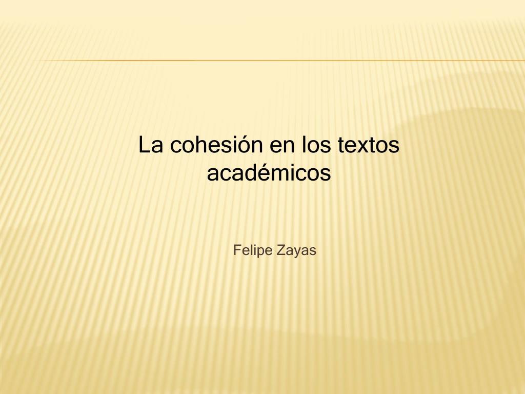 La cohesión en los textos académicos