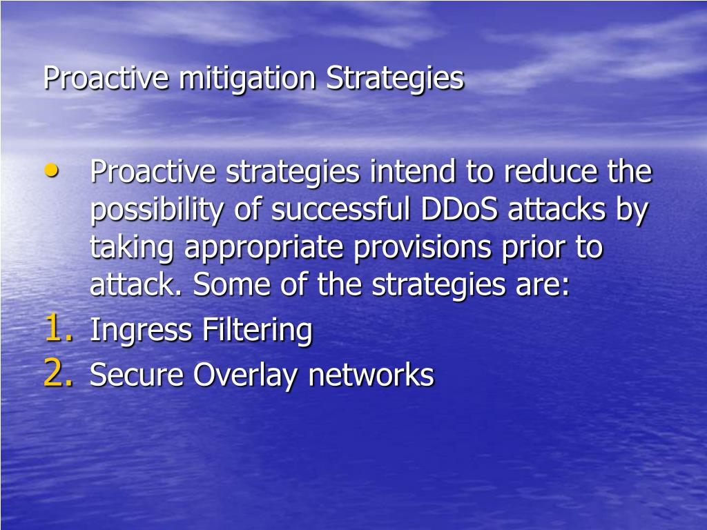 Proactive mitigation Strategies