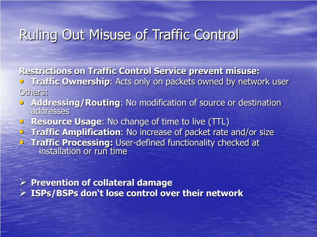 Ruling Out Misuse of Traffic Control