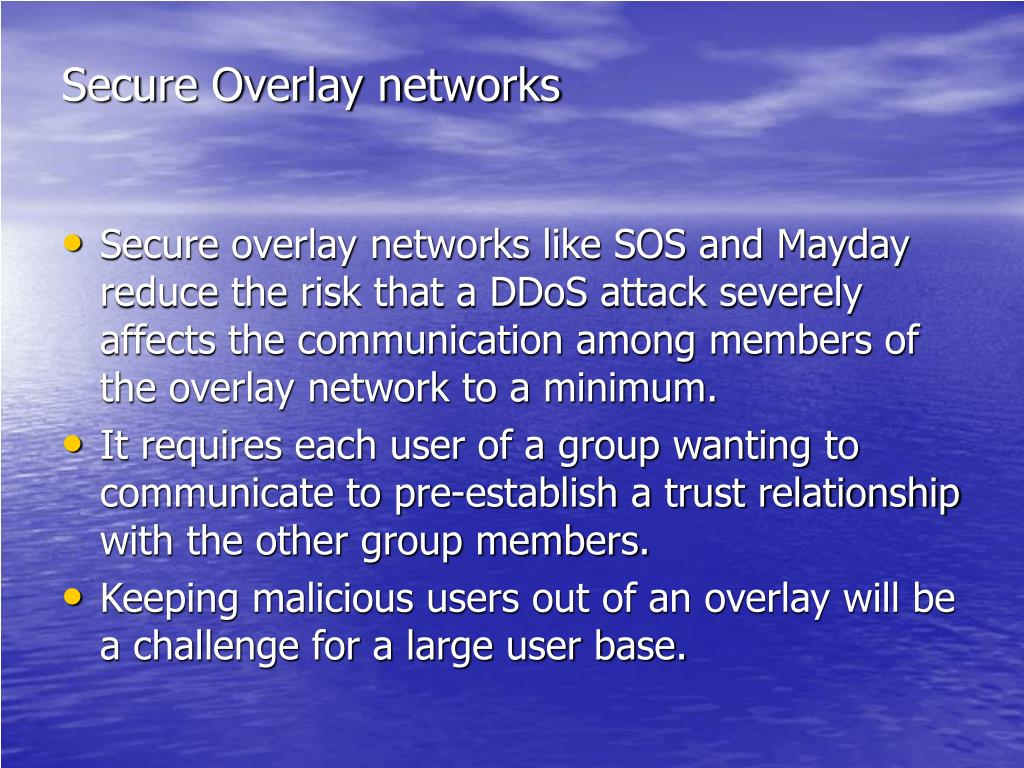 Secure Overlay networks