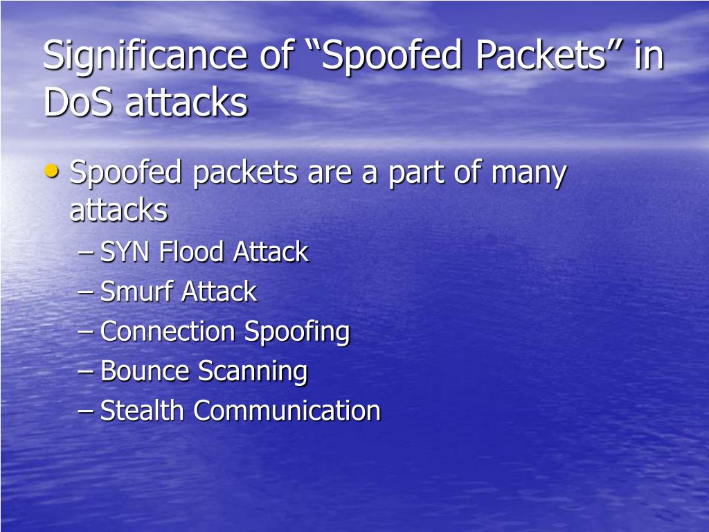 """Significance of """"Spoofed Packets"""" in DoS attacks"""