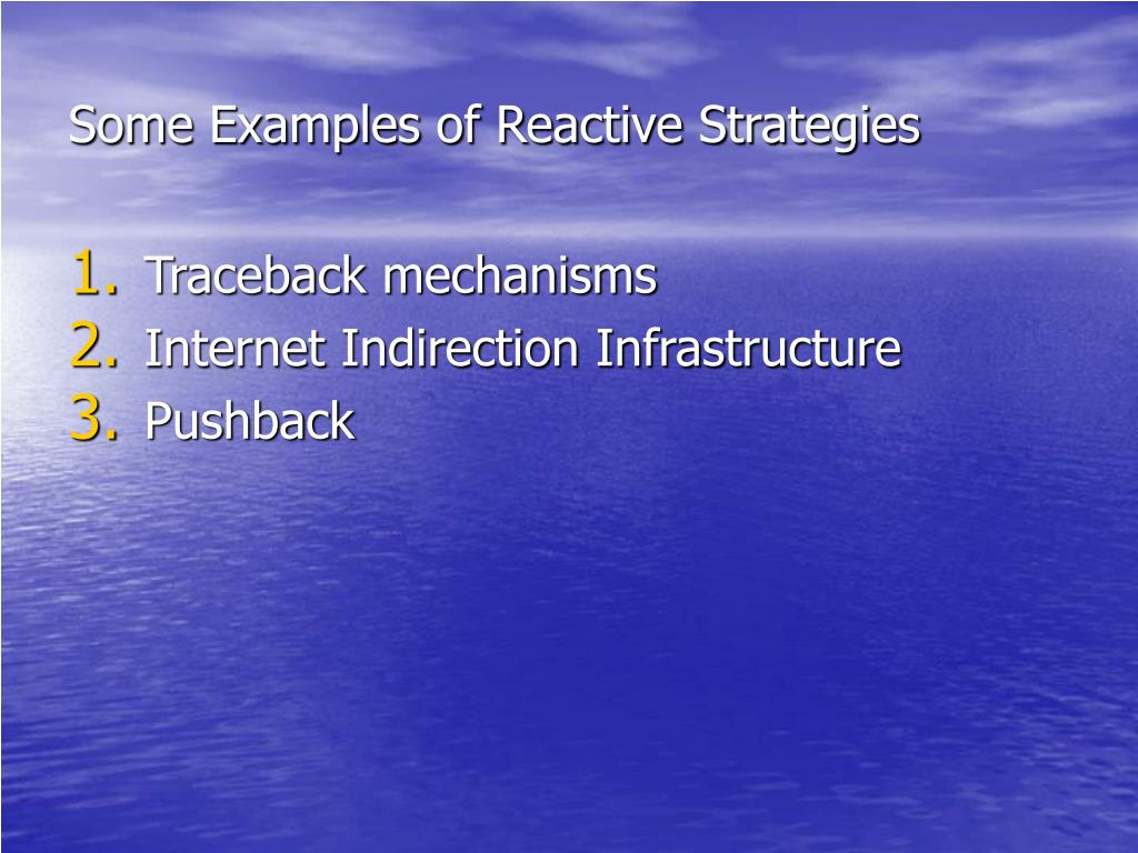 Some Examples of Reactive Strategies