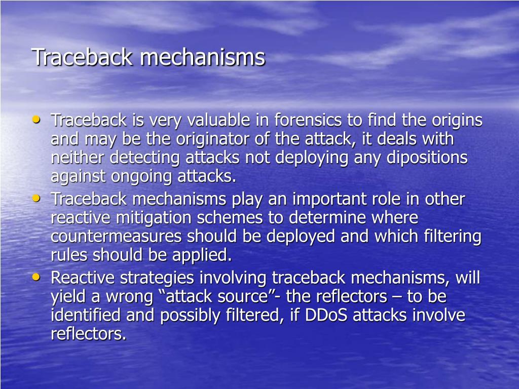 Traceback mechanisms