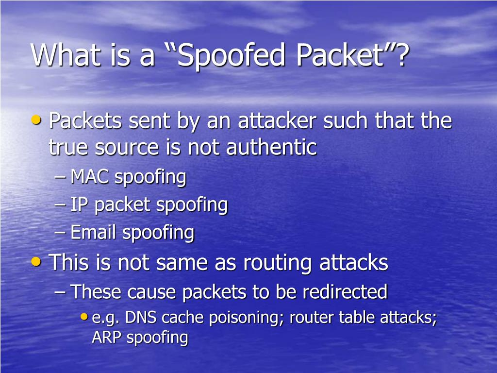 """What is a """"Spoofed Packet""""?"""