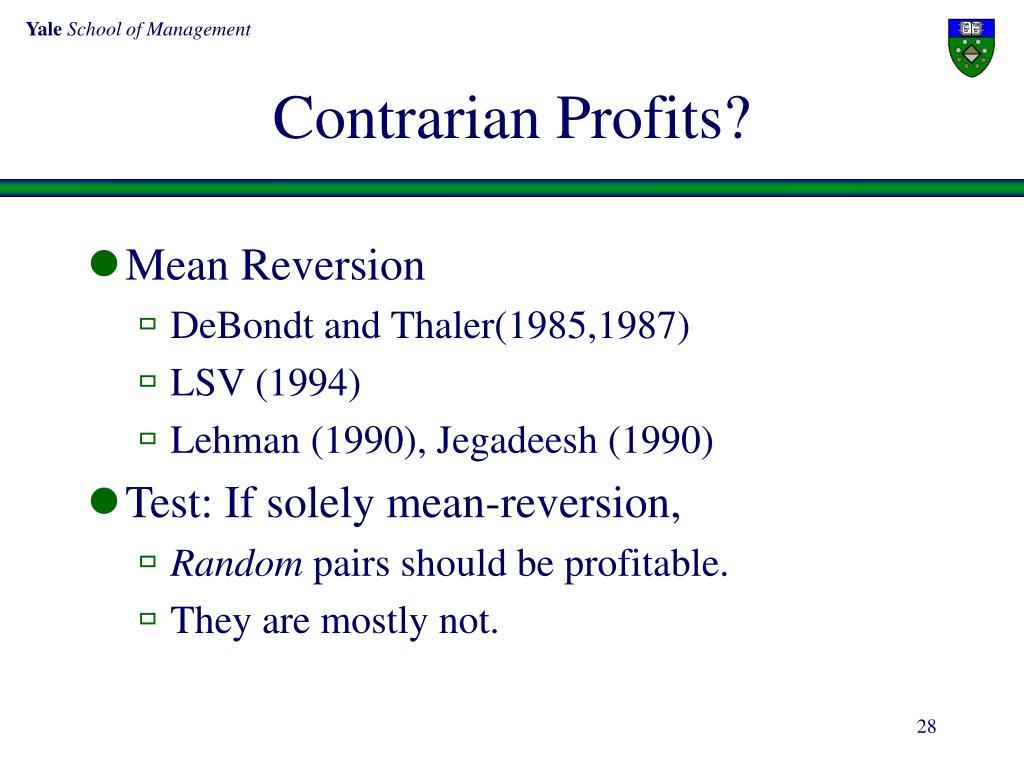 Contrarian Profits?