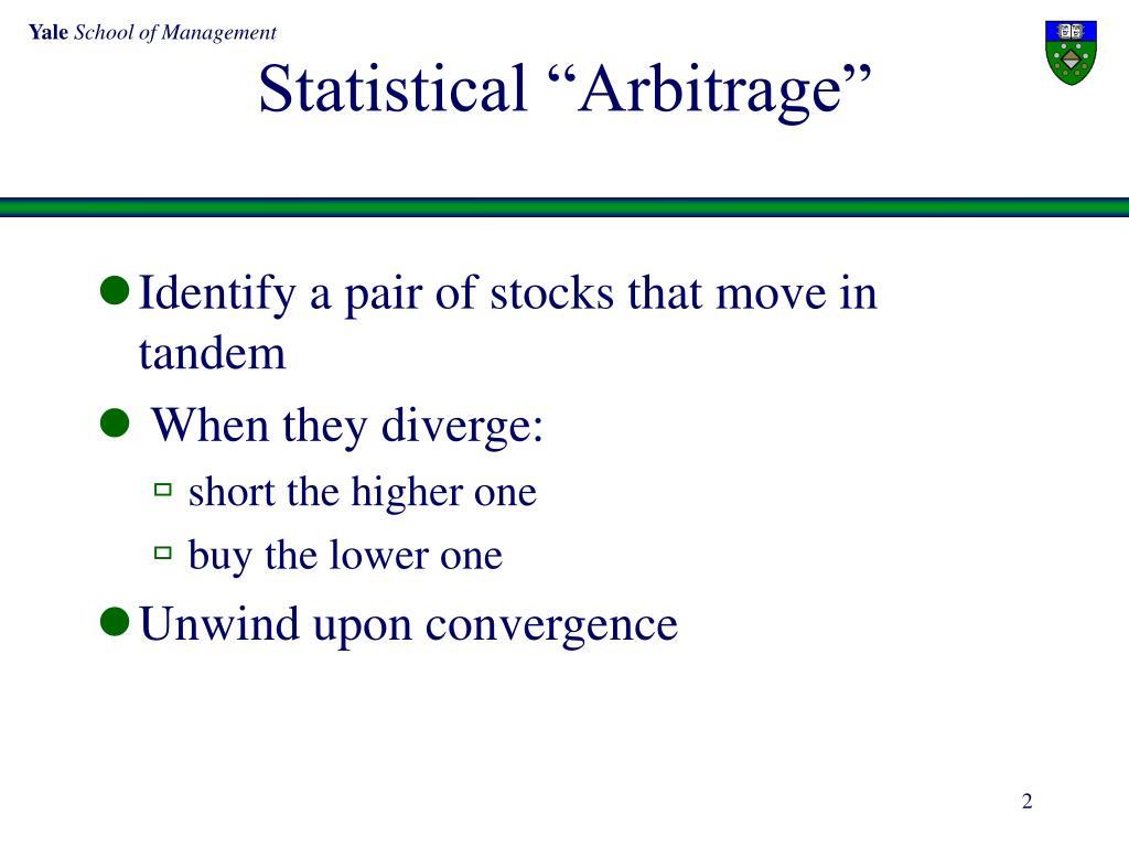 """Statistical """"Arbitrage"""""""