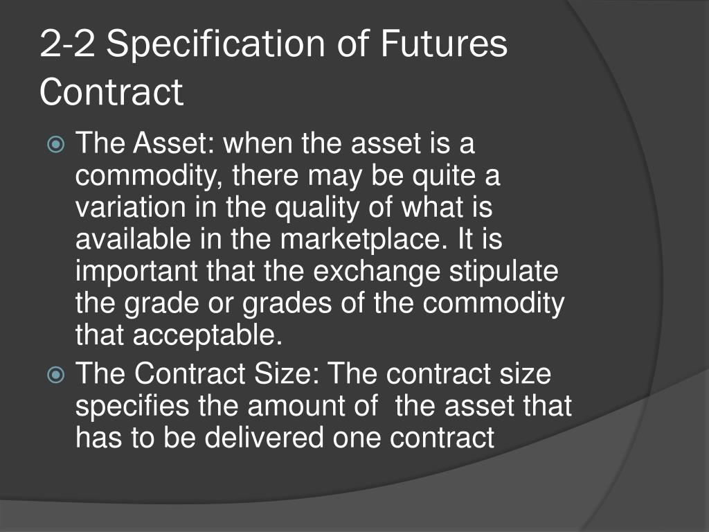 2-2 Specification of Futures Contract