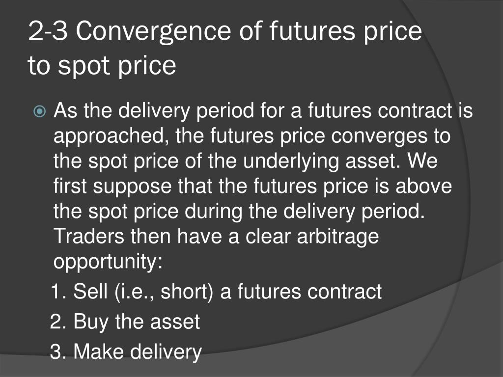 2-3 Convergence of futures price to spot price