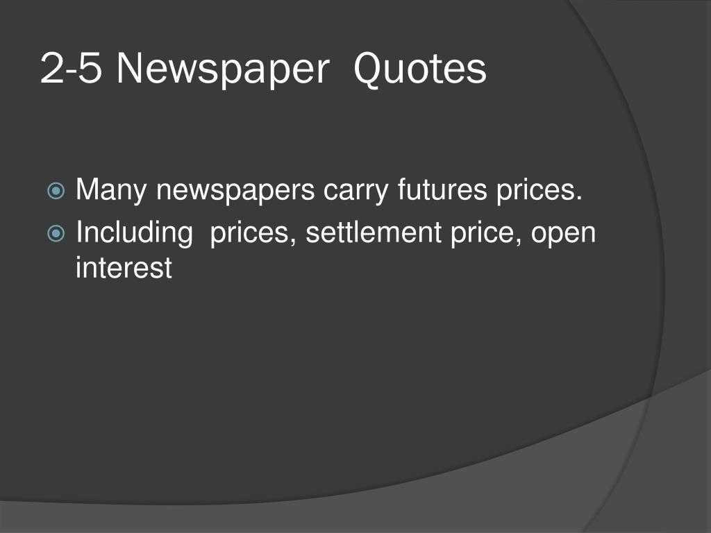 2-5 Newspaper  Quotes