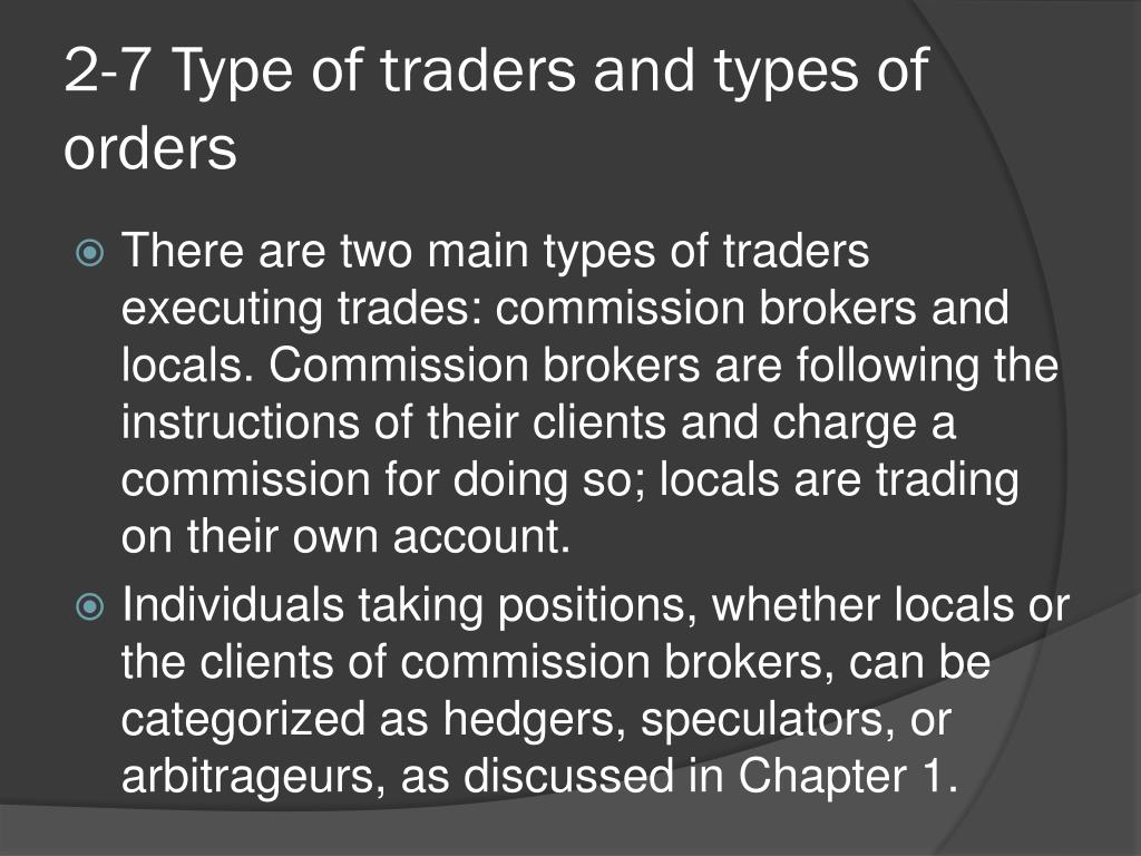 2-7 Type of traders and types of orders