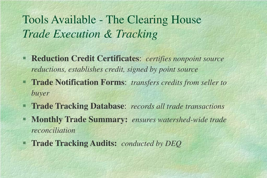 Tools Available - The Clearing House