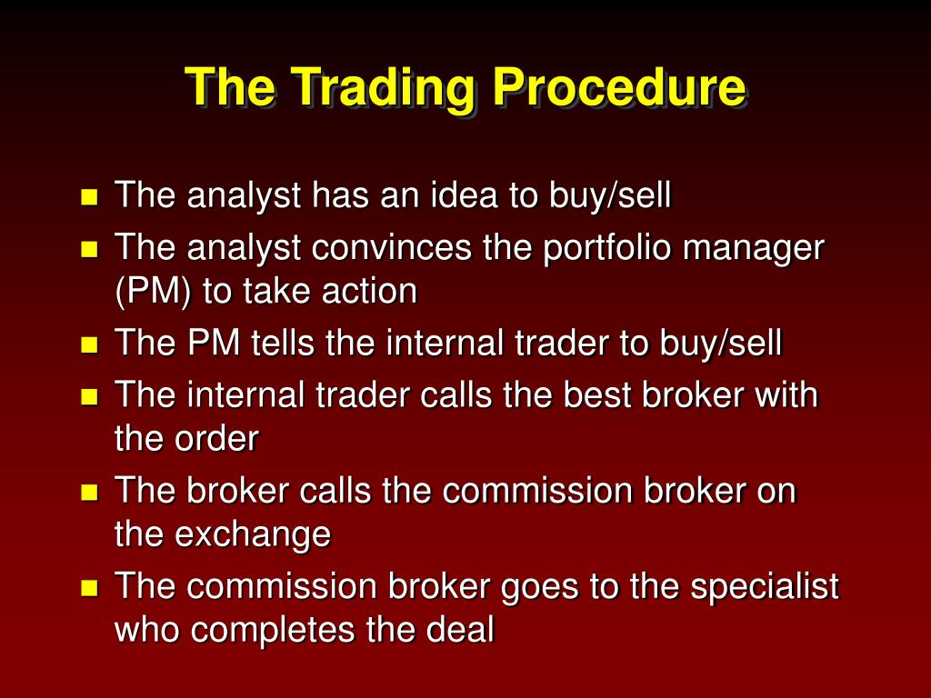 The Trading Procedure