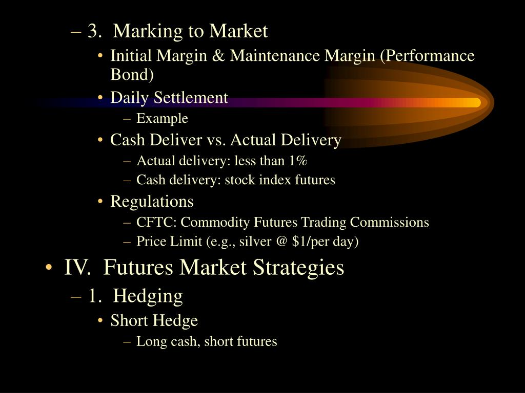 3.  Marking to Market