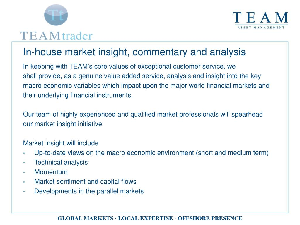 In-house market insight, commentary and analysis