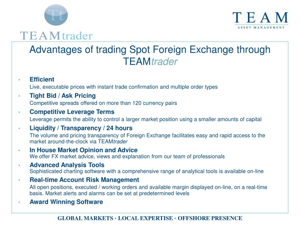 Advantages of trading Spot Foreign Exchange through