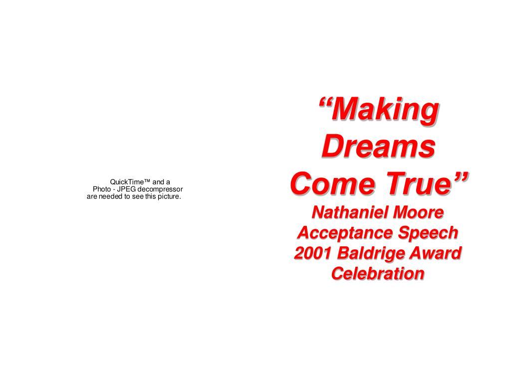 """""""Making Dreams Come True"""""""