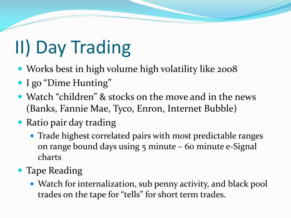 II) Day Trading