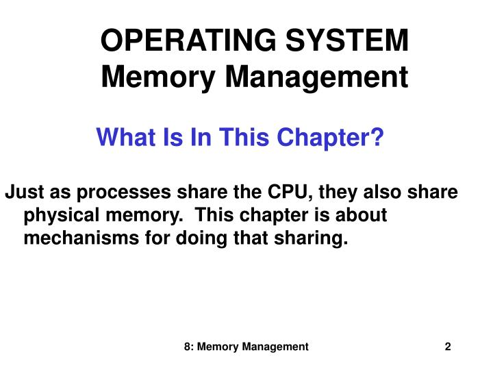 OPERATING SYSTEM Memory Management