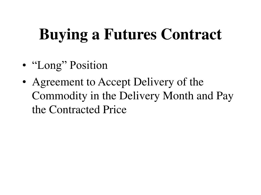 Buying a Futures Contract