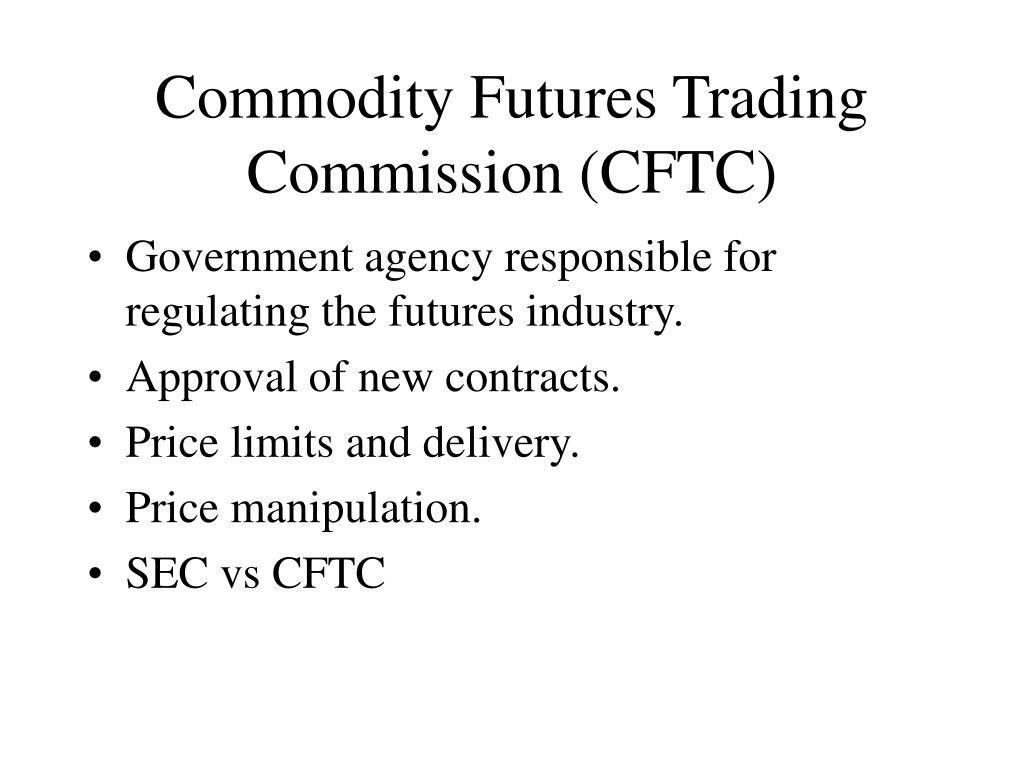 Commodity Futures Trading Commission (CFTC)